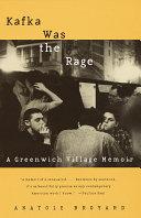 Kafka Was the Rage