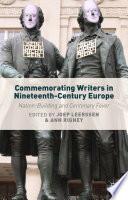 Commemorating Writers in Nineteenth Century Europe