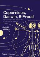 Copernicus, Darwin and Freud