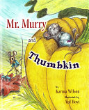 Mr  Murry and Thumbkin