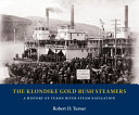The Klondike Gold Rush Steamers