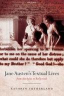 Jane Austen s Textual Lives