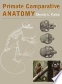 Primate Comparative Anatomy Book