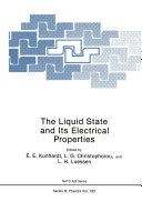 The Liquid State and Its Electrical Properties