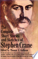The Complete Short Stories and Sketches of Stephen Crane Book