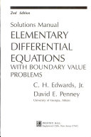 Solutions Manual, Elementary Differential Equations with Boundary Value Problems, 2nd Edition