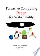 Pervasive Computing Design for Sustainability