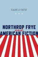 Pdf Northrop Frye and American Fiction