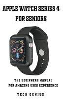 Apple Watch Series 4 User Manual For Beginners [Pdf/ePub] eBook