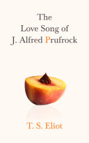 The Love Song of J. Alfred Prufrock [Pdf/ePub] eBook
