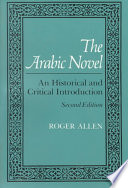 The Arabic Novel, An Historical and Critical Introduction, Second Edition by Roger Allen PDF