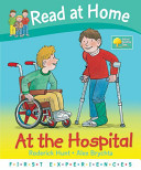 Read at Home: First Experiences: at the Hospital (Read at Home First Experiences)