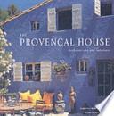 The Provençal House