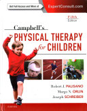Campbell s Physical Therapy for Children Expert Consult
