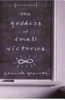The Goddess of Small Victories Book