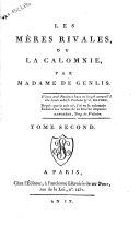 Les meres rivales, ou la calomnie, par madame de Genlis. Tome premiere [-quatrieme]