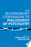 The Bloomsbury Companion to Philosophy of Psychiatry Book