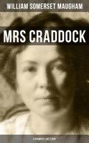 Mrs Craddock  A Dramatic Love Story