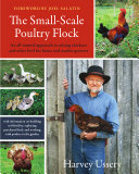 The Small Scale Poultry Flock