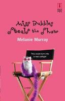 Miss Bubbles Steals the Show