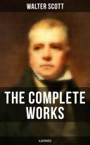 The Complete Works of Sir Walter Scott (Illustrated) [Pdf/ePub] eBook