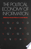 The Political Economy Of Information Book