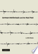 German Intellectuals and the Nazi Past
