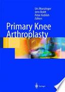 Primary Knee Arthroplasty
