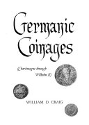 Germanic Coinages  Charlemagne Through Wilhelm II