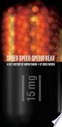 Speed Speed Speedfreak Book PDF
