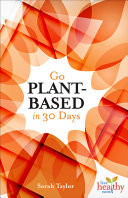 Go Plant-Based in 30 Days