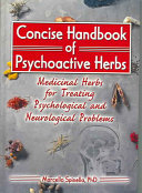 Concise Handbook of Psychoactive Herbs Book