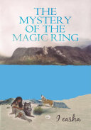 THE MYSTERY OF THE MAGIC RING