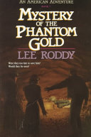 Mystery of the Phantom Gold