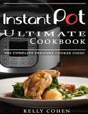 Instant Pot Ultimate CookBook