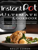 Instant Pot Ultimate CookBook