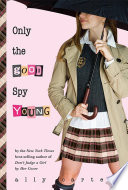 Read Online Only the Good Spy Young For Free