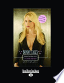"""Bunny Tales: Behind Closed Doors at the Playboy Mansion"" by Izabella St. James"