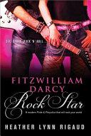 Fitzwilliam Darcy, Rock Star Pdf/ePub eBook