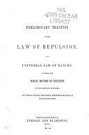 A Preliminary Treatise on the Law of Repulsion as a Universal Law of Nature