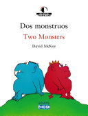 Dos monstruos / Two Monsters