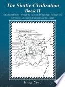 The Sinitic Civilization Book Ii