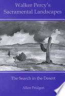 Walker Percy S Sacramental Landscapes