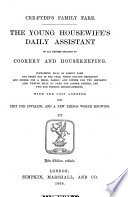 Cre-fydd's family fare. The young housewife's daily assistant ... Also diet for invalids, and a few things worth knowing. New edition, revised