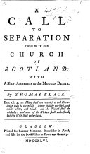 A Call to Separation from the Church of Scotland: with a short address to the modern deists
