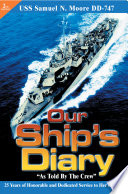 Our Ship's Diary As Told By The Crew