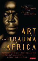 Art and Trauma in Africa