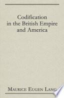 Codification In The British Empire And America
