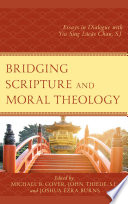 Bridging Scripture and Moral Theology