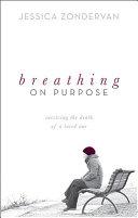 Breathing on Purpose